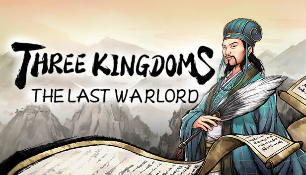 Three Kingdoms The Last warlord Free Download Game